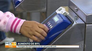Começa a valer aumento de 89% na tarifa do metrô em Belo Horizonte - O reajuste foi determinado pela Companhia Brasileira de Trens Urbanos (CBTU), que administra o transporte na capital mineira. Segundo a CBTU, o valor não era reajustado há 12 anos.