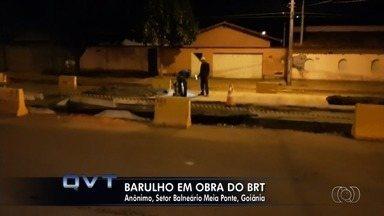 Morador relata não dormir há 4 noites por causa do barulho das obras do BRT, em Goiânia - Obras são no Setor Balneário Meia Ponte.