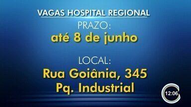 Novo Hospital Regional abriu mais de 130 vagas de trabalho - Saiba como concorrer.