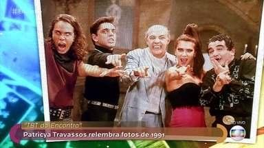 Patricya Travassos se emociona com lembrança da novela 'Vamp', de 1991 - Atriz recebe mensagens do elenco