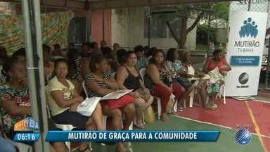 """De graça: TV Bahia promove mutirão de saúde para as mulheres; veja os bairros atendidos - A ação, que é uma parceria com a Fundação José Silveira, traz o tema """"Saúde da Mulher""""."""