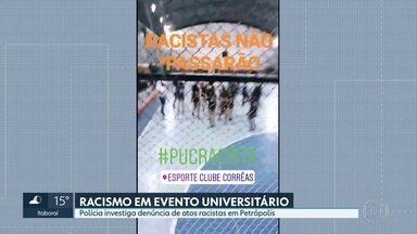 Polícia investiga caso de racismo em evento universitário em Petrópolis - Acusações aconteceram durante Jogos Jurídicos, competição que reúne faculdades de direito do RJ