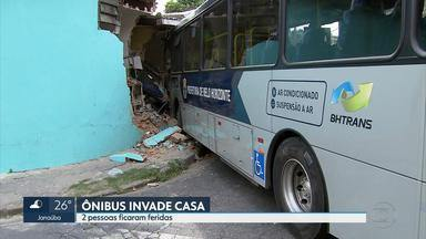 Ônibus invade casa no bairro São Marcos, em Belo Horizonte - Duas pessoas tiveram ferimentos leves.