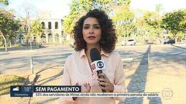 Governo de Minas Gerais paga 1ª parcela para apenas 47% dos servidores - Os 53% restantes ainda não receberam. Secretaria de Estado da Fazenda informou que, por causa da paralisação dos caminhoneiros, a arrecadação tributária foi prejudicada.