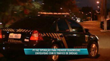 PF faz operação para prender quadrilhas envolvidas com o tráfico internacional de drogas - Os mandados de busca e apreensão e de prisão foram cumpridos em cidades do Paraná, Rio Grande do Sul e São Paulo.