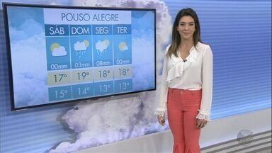 Confira a previsão do tempo para este sábado (16) no Sul de Minas - Confira a previsão do tempo para este sábado (16) no Sul de Minas