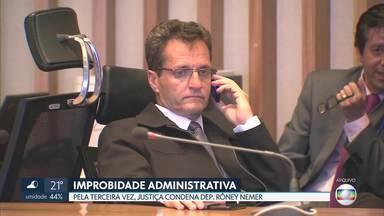 Dep. Rôney Nemer, do PP, é condenado por improbidade administrativa - É a terceira condenação no mesmo processo da Caixa de Pandora