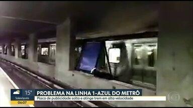 Placa de publiciadade solta e atinge trem do metrô - Linha 1 do metrô ficou parada depois que painel de 500 quilos se soltou na estação Vergueiro.