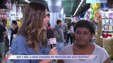 A galera das ruas opina sobre a superproteção de Naná em 'Segundo Sol' - Vivian Amorim foi ouvir o que o povo acha da relação de Naná com seus filhos na novela das nove