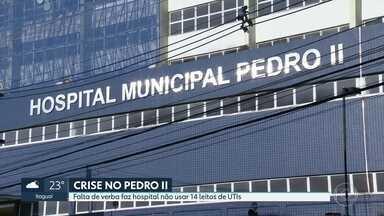 Falta de verba faz Hospital Pedro II manter fechada 14 leitos de UTIs - Enquanto isso, pacientes esperaram por vaga na unidade. A prefeitura disse que vai cobrar da entidade que administra o hospital a normalização dos serviços.