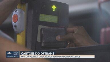 Créditos de cartões do DFTrans poderão ter prazo de validade - Atualmente, os créditos não expiram. DFTrans ainda vai definir quais serão os prazos de validade. Objetivo é reduzir fraudes.