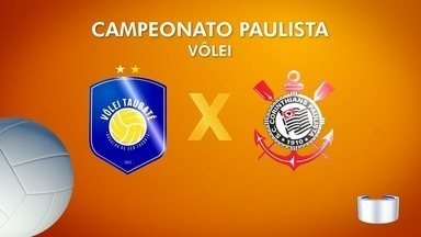 Taubaté estreia contra Corinthians no Paulista de Vôlei - Equipe do Vale é atual tetracampeã do torneio.