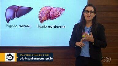 Médica tira dúvidas sobre sintomas e tratamento de esteatose hepática, no BDG Responde - Patrícia Borges responde aos questionamentos dos telespectadores sobre problema conhecido como gordura no fígado.