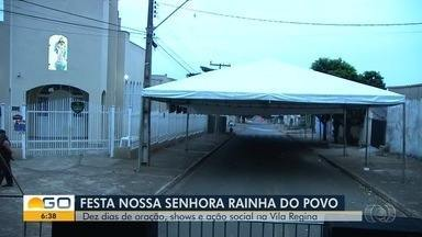 Começa festa da Nossa Senhora Rainha do Povo, na paróquia da Vila Regina, em Goiânia - Evento vai reunir religiosidade e ação social.