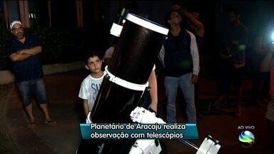 Planetário de Aracaju realiza observação com telescópios - A repórter Janaína Rezende tem mais informações.