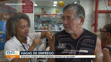Trabalhadores podem deixar de ocupar vagas de emprego por falta de vacinação - Algumas empresas exigem que os funcionários estejam com a carteira de vacinação em dias.