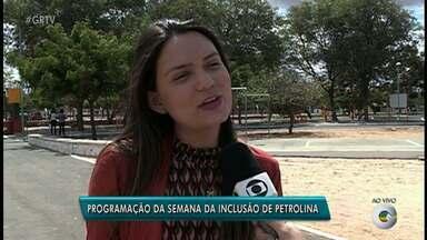 Atividades da Semana da Pessoa com Deficiência começam nesta segunda-feira (20) - As atividades serão em Petrolina.