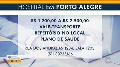 Hospital de Porto Alegre tem vagas para pessoas com deficiência - Os salários variam entre R$ 1.200 e R$ 2.500.