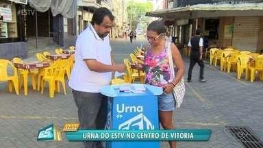 Urna do ESTV está no Centro de Vitória - Moradores colocam as sugestões.