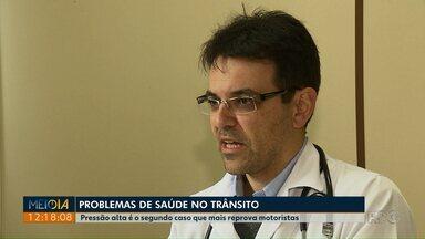 Mais de 6,5 mil motoristas foram considerados inaptos para dirigir no Paraná - O motivo são problemas de saúde, como hipertensão.