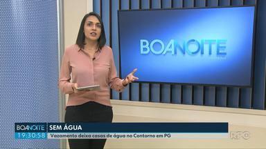 Vazamento deixa 30 mil casas sem água em Ponta Grossa - Conserto deve terminar por volta das 22h.