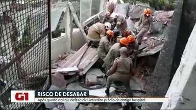 Defesa Civil interdita prédio de antigo hospital na Tijuca após desabamento de laje - A Defesa Civil constatou novos riscos de desabamento.