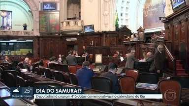 Deputados já criaram 416 datas comemorativas no calendário da cidade - O número de datas ainda deve crescer. Há na previsão, por exemplo, a criação do Dia do Samurai, no Rio.