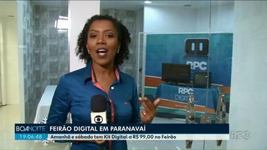 Feirão Digital começa nesta sexta-feira em Paranavaí - O feirão, que vai vender kits digitais com preços promocionais, vai até sábado, 22.
