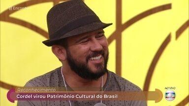 Bráulio Bessa comemora o reconhecimento do cordel como Patrimônio Cultural do Brasil - O Cordel virou patrimônio cultural do pais nesta semana