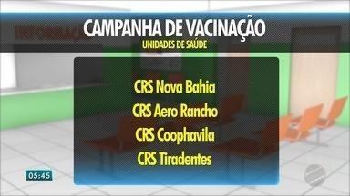 Fim de semana de vacinação contra sarampo e poliomielite em Campo Grande - A capital de Mato Grosso do Sul ainda não atingiu a meta de vacinação.