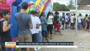 Porto Velho recebe mais uma edição do Saúde de Rua - Evento acontece no dia 29 no espaço alternativo.