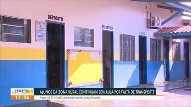Alunos da zona rural continuam sem aula por falta de transporte - Mais de 2.000 mil alunos estão sendo prejudicados.