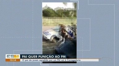 Pai pede punição exemplar para policial militar que agrediu filha adolescente, no ES - Durante uma briga de trânsito, o PM deu um tapa no rosto da menina.