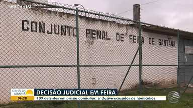 Juiz determina que 109 detentos do Conjunto Penal de Feira cumpram prisão domiciliar - O magistrado da Vara de Execuções Penais afirmou que a decisão é baseada no STF, por falta de condições legais de cumprimento do regime semiaberto.