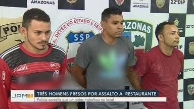 Homens assaltam restaurante na Zona Centro-Sul de Manaus - Trio foi preso por suspeita de envolvimento no crime; um dos homens é ex-funcionário do local.