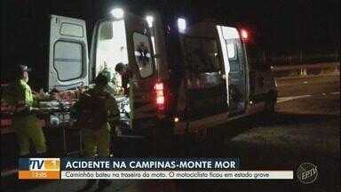 Acidente deixa motociclista em estado grave na Rodovia Campinas-Monte Mor - Caminhão bateu na traseira da moto, no Parque São Rafael, em Monte Mor (SP). Motorista disse à polícia que teve problemas com a embreagem do veículo.