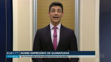 Empresário de Guarapuava morre depois de assalto - Ele foi baleado por bandidos que roubaram a caminhonete na saída da empresa.