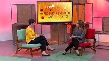 O Tema É Emprego: veja a entrevista na íntegra - Especialista em Recursos Humanos dá dicas para quem está procurando emprego.
