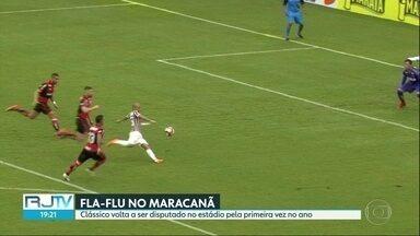 Fla-Flu de volta ao Maracanã - Pela primeira vez no ano o clássico vai ser disputado no estádio, Os times são os melhores do Rio no Campeonato Brasileiro.