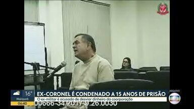 Ex-coronel da PM é condenado por desvio de R$95 mi - É a segunda condenação do caso, mas promotoria e defesa prometem recorrer