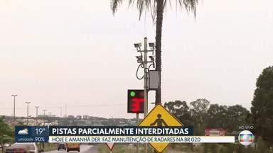 DER faz manutenção de radares na BR-020 - Pistas ficarão bloqueadas nesta terça e quarta-feira entre Sobradinho e Formosa-GO