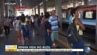 'Minha Vida no Buzu' viaja da estação de metrô Pirajá até a estação da Lapa - Confira o quadro desta terça-feira (16).