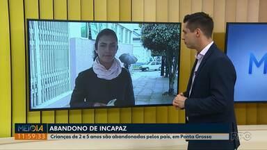 Casal é detido em Ponta Grossa, por abandonarem os filhos de 2 e 5 anos - As crianças foram encaminhadas para a casa dos avós, pelo Conselho Tutelar.