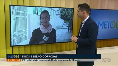 Vítima é encontrada com tiro na cabeça em Ponta Grossa - Polícia registrou três casos graves de violência em menos de 24 horas.