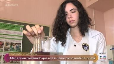 Mulheres quebram barreiras e conquistam espaço em áreas da ciência dominadas por homens - 'Encontro' mostra invenções importantes criadas por mulheres, inclusive o biocanudo feito com inhame, que foi desenvolvido pela Maria, de apenas 16 anos