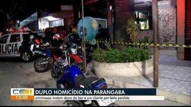 Criminosos matam dono de bar e cliente é morto por bala perdida na Parangaba - Saiba mais em g1.com.br/ce