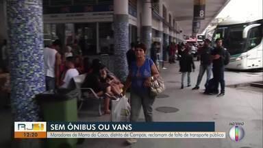 Moradores de Morro do Coco, distrito de Campos, reclamam da falta de trasnsporte público - Assista a seguir.