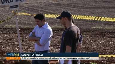 Polícia prende suspeito de matar transexual em Maringá - Ele foi preso em Campo Mourão.