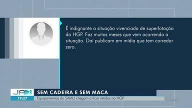 Macas do Samu ficam retidas no HGP por falta de leitos para pacientes - Macas do Samu ficam retidas no HGP por falta de leitos para pacientes
