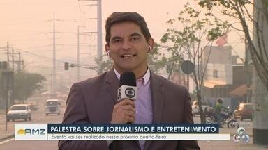 Jornalismo e entretenimento são temas de palestra do projeto Repensar - Evento vai ser realizado nesta quinta (1).
